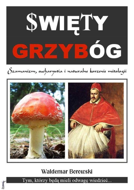 Waldemar Borowski - Święty Grzybóg
